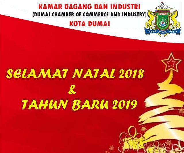 KADIN DUMAI MENGUCAPKAN SELAMAT NATAL DAN TAHUN BARU 2019