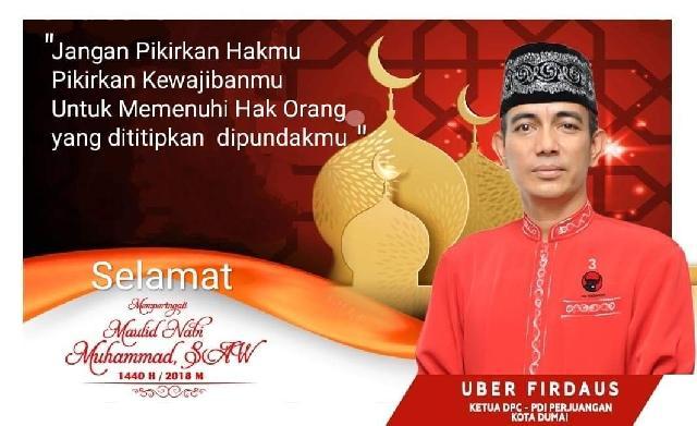 Ucapan Maulid Nabi Muhammad SAW Dari Ketua DPC PDI Perjuangan Kota Dumai (Uber Firdaus)