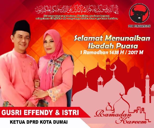 Ketua DPRD Kota Dumai, Beserta Istri Mengucapkan Selamat Menunaikan Ibadah Puasa 1 Ramadhan 1438 H/2017 M