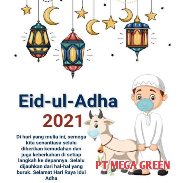 PT Mega Green Dumai Dumai Mengucapkan, Selamat Merayakan Hari Raya Idul Adha 1442H/2021M