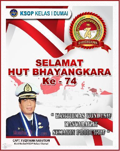 Capt. Yuzirwan Nasution, Kasi Kesbel KSOP Kelas I Dumai mengucapakan Selamat HUT BHAYANGKARA ke 74