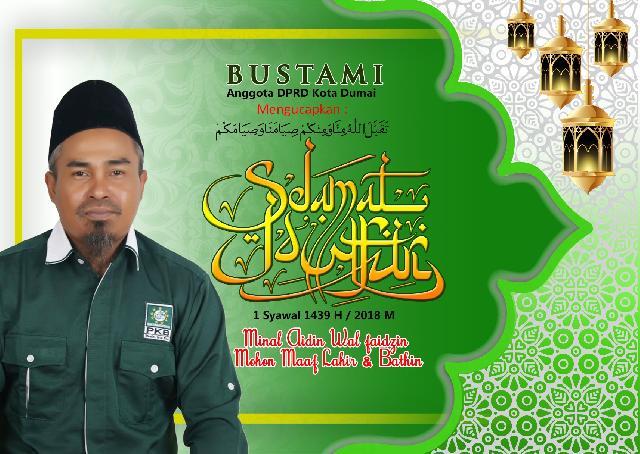 Ucapan Idul Fitri dari Bustami, Anggota DPRD Kota Dumai