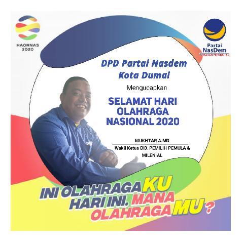 Wakil Ketua DPD Nasdem Kota Dumai BID.PEMILIH PEMULA & MILENIAL mengucapkan Selamat Hari Olahraga Nasional 2020