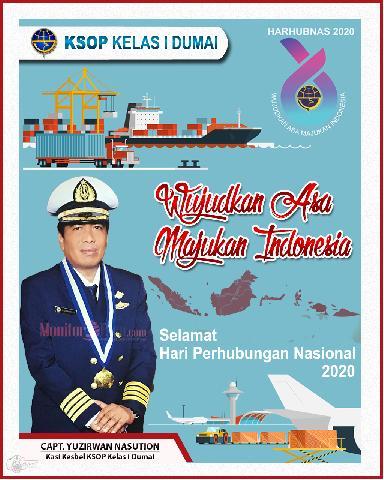 Capt. Yuzirwan Nasution, Kasi Kesbel KSOP Kelas I Dumai mengucapakan Selamat Hari Perhubungan Nasional 2020