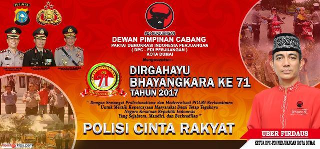 DEWAN PIMPINAN CABANG PARTAI DEMOKRASI INDONESIA PERJUANGAN KOTA DUMAI (DPC - PDI PERJUANGAN) MENGUCAPKAN DIRGAHAYU BHAYANGKARA KE - 71 TAHUN 2017