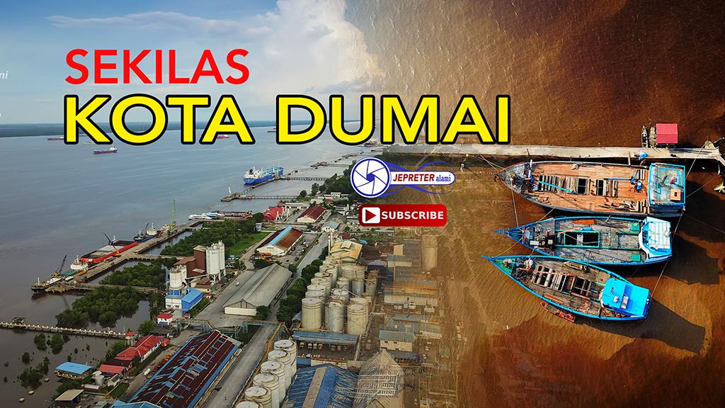 Sekilas Kota Dumai