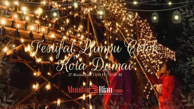Festival Lampu Colok Kota Dumai Tahun 2018